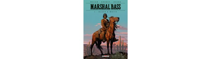 Bandeau de l'article MARSHAL BASS. Tome 1, Black & White.