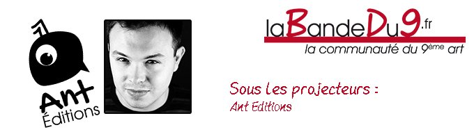 Bandeau de l'article Interview Ant Editions