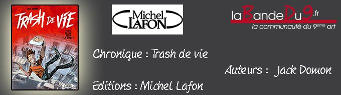 Bandeau de l'article TRASH DE VIE