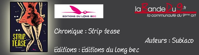 Bandeau de l'article STRIP-TEASE