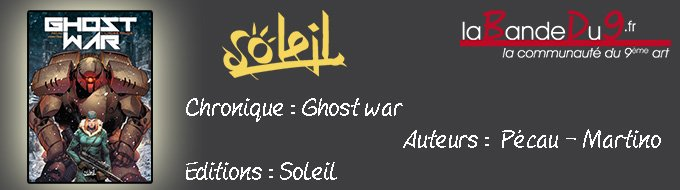 Bandeau de l'article Ghost War T01