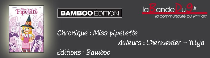 Bandeau de l'article Miss Pipelette Tome 1