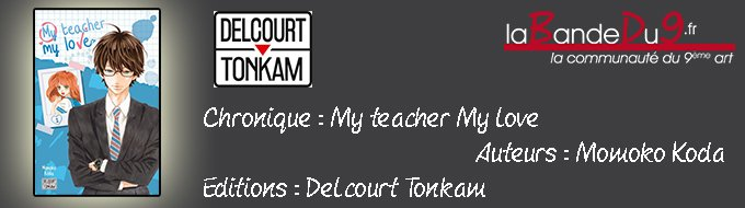 Bandeau de l'article My teacher, my love T.01