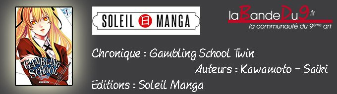 Bandeau de l'article GAMBLING SCHOOL TWIN  - Tome 1