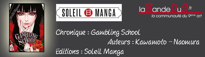 Bandeau de l'article GAMBLING SCHOOL  - Tome 6