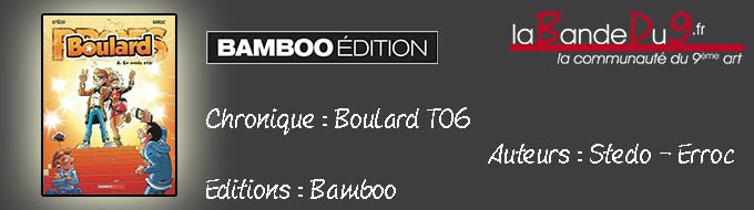Bandeau de l'article Boulard - Tome 6 - En mode star !