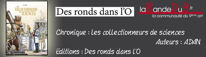 Bandeau de l'article LES COLLECTIONNEURS DE SCIENCES