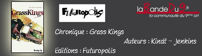 Bandeau de l'article GrassKings T01