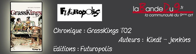 Bandeau de l'article GRASSKINGS T02