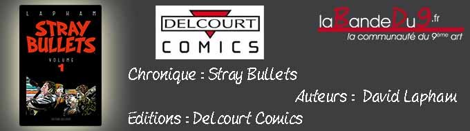 Bandeau de l'article Stray Bullets volume 1
