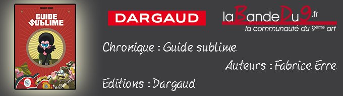 "Bandeau de l'article Chronique ""Guide sublime"""