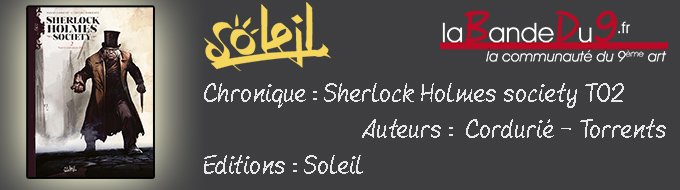 "Bandeau de l'article Chronique ""Sherlock Holmes Society T02"""