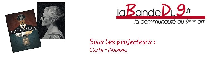 Bandeau de l'article Interview Clarke - Dilemma