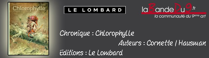 Chlorophylle par labandedu9 la bande du 9 la for Espace chlorophylle