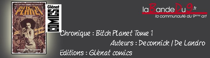 Bandeau de l'article Bitch Planet Tome 1