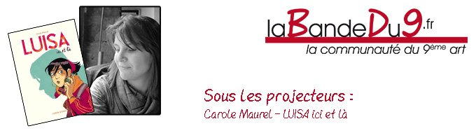 Bandeau de l'article Interview Carole Maurel - Luisa