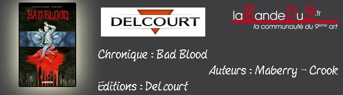 Bandeau de l'article Bad Blood T01