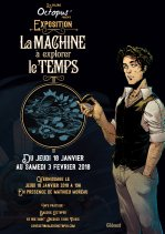Affiche de l'évènement Exposition La Machine À Explorer Le Temps de Mathieu Moreau