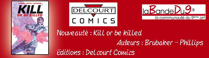 Bandeau de l'nouveaute Kill or be killed tome 4