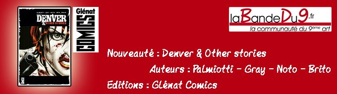 Bandeau de l'nouveaute Denver & other stories