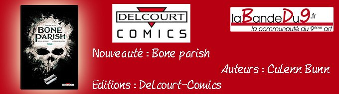Bandeau de l'article Bone parish tome 1