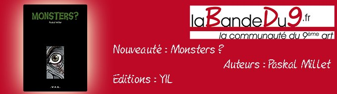 Bandeau de l'article Monsters? par Paskal Millet