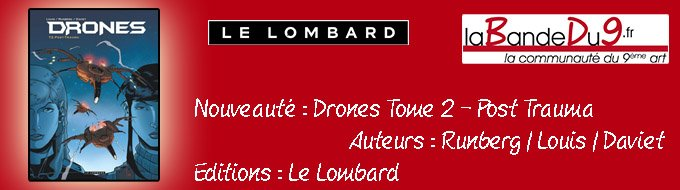Bandeau de l'article DRONES TOME 2 - POST TRAUMA