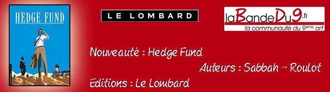 Bandeau de l'article HEDGE FUND TOME 4