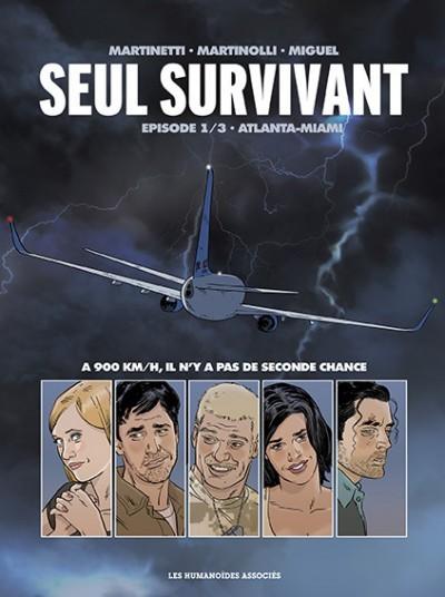 Seul survivant tome 1 3 atlanta miami par humanosassocies la bande du 9 la communaut du - Porte avion gi joe a vendre ...