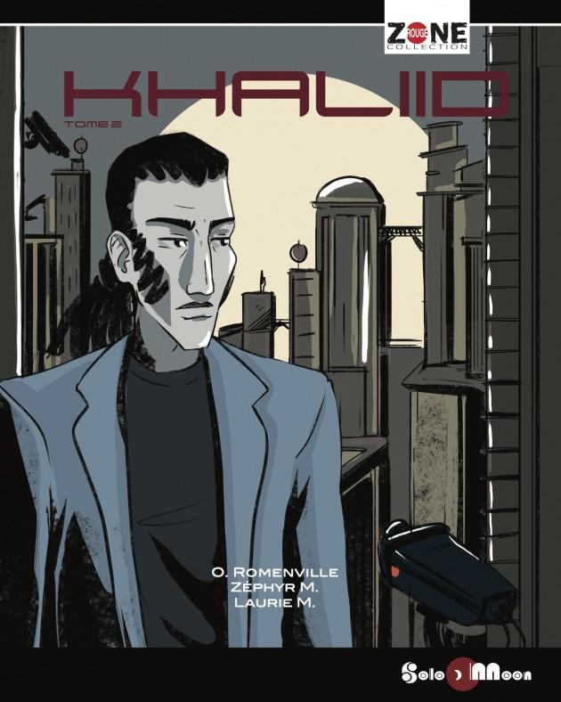 Khaliid, tome2